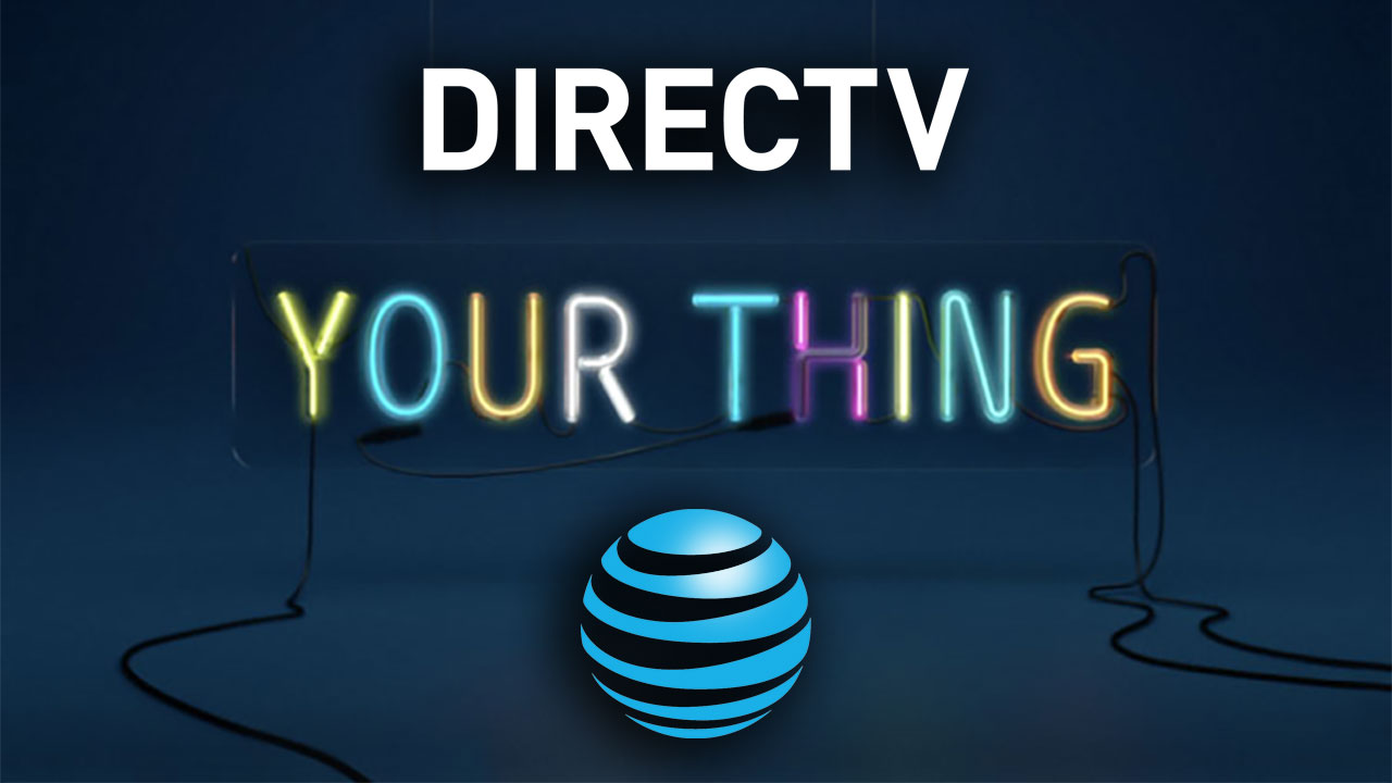 Directv – More For Your Thing – Great Ratings