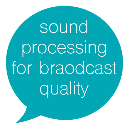 Sound Processing For Broadcast Quality